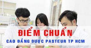 Điểm chuẩn Cao đẳng Dược Pasteur tại TPHCM năm 2017