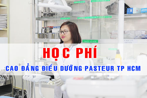 Học phí Cao đẳng Điều dưỡng Pasteur TPHCM năm 2017