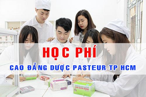 Học phí Cao đẳng Dược Pasteur tại TPHCM