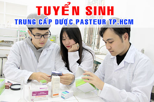Thông tin tuyển sinh Trung cấp Dược Pasteur TPHCM